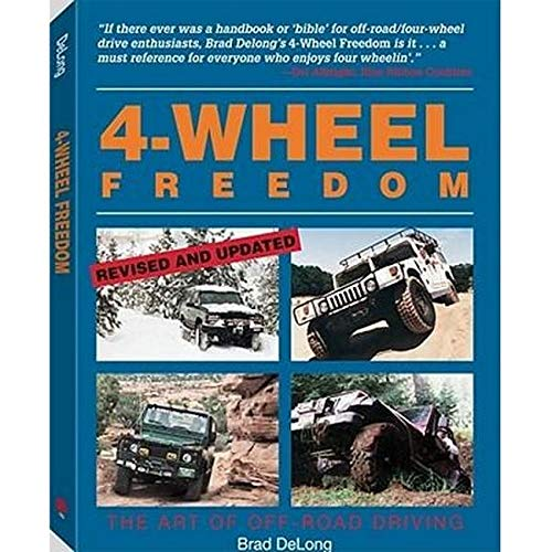 9780873648912: 4-Wheel Freedom: The Art Of Off-Road Driving