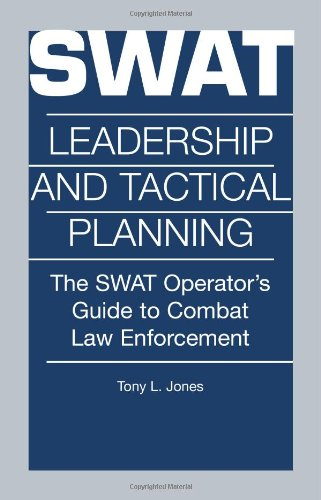 9780873648974: Swat Leadership and Tactical Planning : The Swat Operator's Guide to Combat Law Enforcement