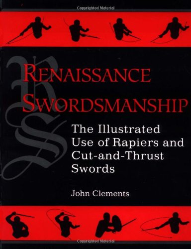 9780873649193: Renaissance Swordsmanship: The Illustrated Use of Rapiers and Cut-and-Thrust Swords