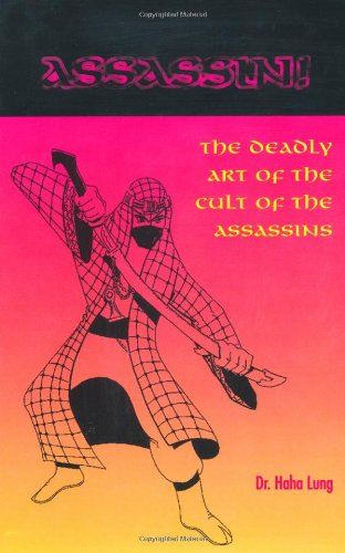 9780873649452: Assassin! The Deadly Art of the Cult of the Assassins