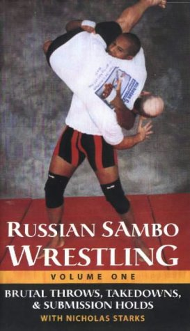 9780873649773: Russian Sambo Wrestling: Brutal Throws, Takedowns and Submission Holds Vol 1