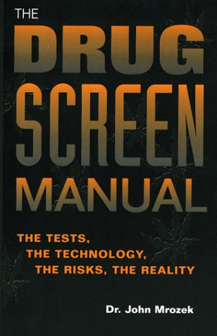 9780873649827: The Drug Screen Manual