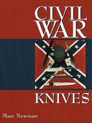 Civil War Knives: Newman, Marc