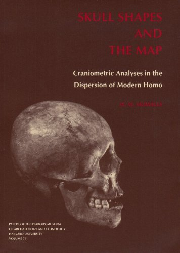 9780873652056: Skull Shapes and the Map: Craniometric Analyses in the Dispersion of Modern Homo (Papers of the Peabody Museum of Archaeology & Ethnology)