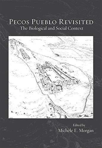 Pecos Pueblo Revisited: Michèle E Morgan