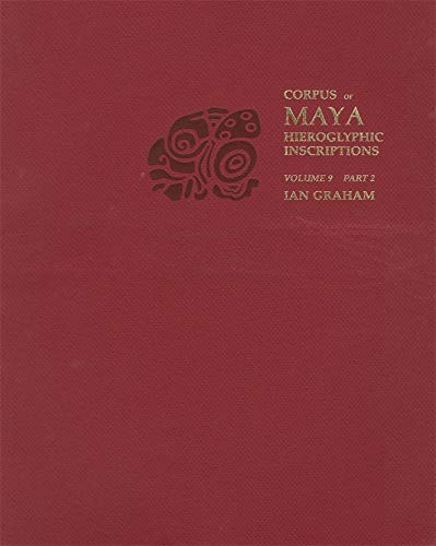 9780873657730: Corpus of Maya Hieroglyphic Inscriptions: Tonina v. 9, Pt. 2