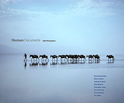 Human Documents: Eight Photographers [Michael Rockefeller, Robert: Gardner, Robert