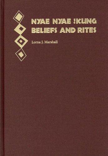 9780873659093: Nyae Nyae !Kung Beliefs and Rites (Peabody Museum Monographs No. 8)