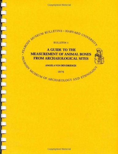 9780873659505: A Guide to the Measurement of Animal Bones from Archaeological Sites (Peabody Museum Bulletins)
