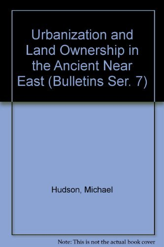 9780873659574: Urbanization and Land Ownership in the Ancient Near East (Peabody Museum Bulletin, #7)