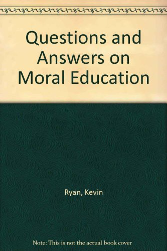9780873671538: Questions and Answers on Moral Education (Fastback)