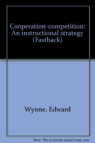 9780873673785: Cooperation-competition: An instructional strategy (Fastback)
