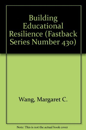9780873676304: Building Educational Resilience (Fastback Series Number 430)