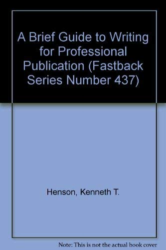 A Brief Guide to Writing for Professional: Kenneth T. Henson,