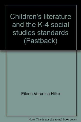 9780873676533: Children's literature and the K-4 social studies standards (Fastback)