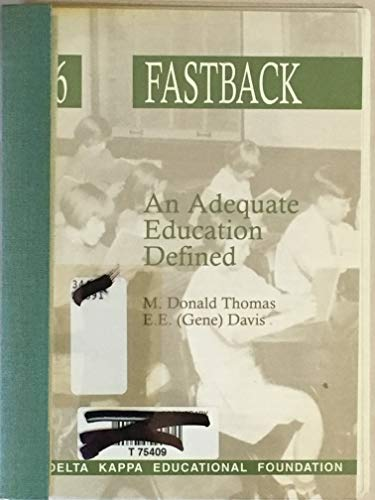An adequate education defined (Fastback): Thomas, M. Donald