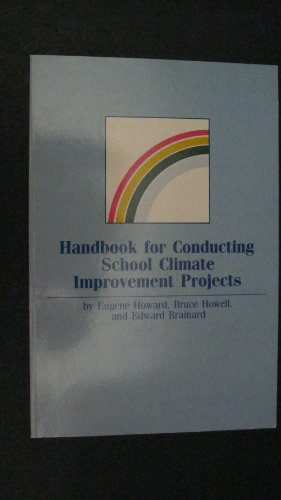 9780873677974: Handbook for Conducting School Climate Improvement Projects