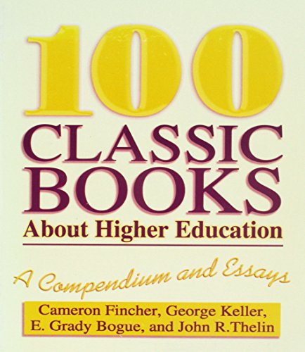 100 Classic Books about Higher Education : Cameron Fincher; George