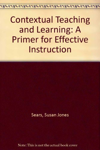 9780873678414: Contextual Teaching and Learning: A Primer for Effective Instruction