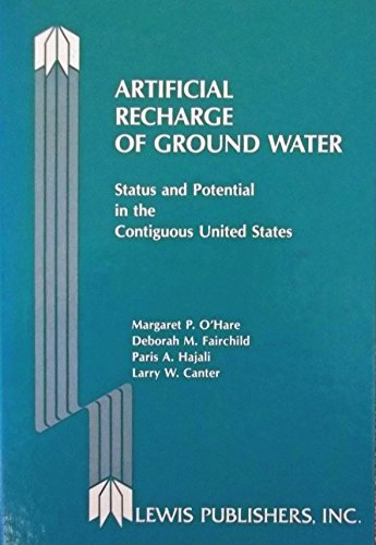 Artificial Recharge of Ground Water: Status and Potential in the Contiguous United States: O'Hare