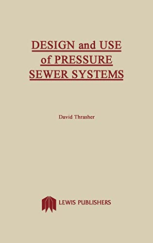 9780873710701: Design and Use of Pressure Sewer Systems
