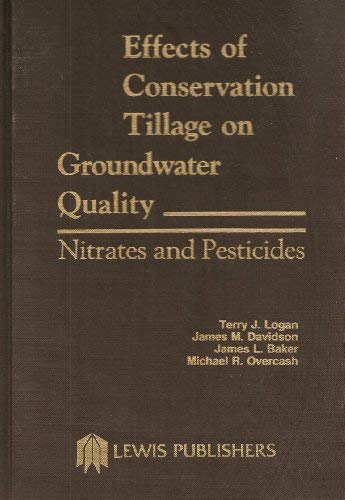 Effects of Conservation Tillage on Groundwater Quality Nitrates and Pesticides