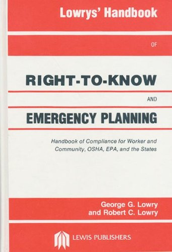 9780873711128: Lowrys' Handbook of Right-to-Know and Emergency Planning, Sara Title III