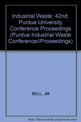 9780873711364: Proceeds on 42nd Industrial Waste Conference Purdue University (Purdue Industrial Waste Conference Proceedings)