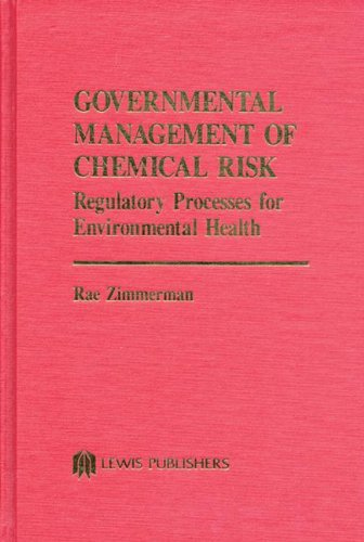 9780873711432: Governmental Management of Chemical Risk (Toxicology and Environmental Health Series)