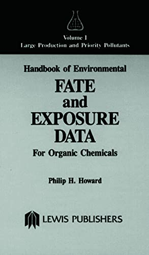 9780873711517: Handbook of Environmental Fate and Exposure Data for Organic Chemicals, Volume I