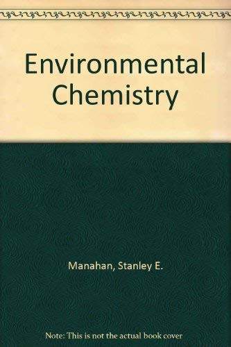 9780873712385: Environmental Chemistry, Fourth Edition