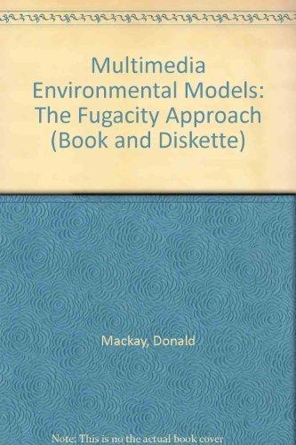 9780873712422: Multimedia Environmental Models: The Fugacity Approach