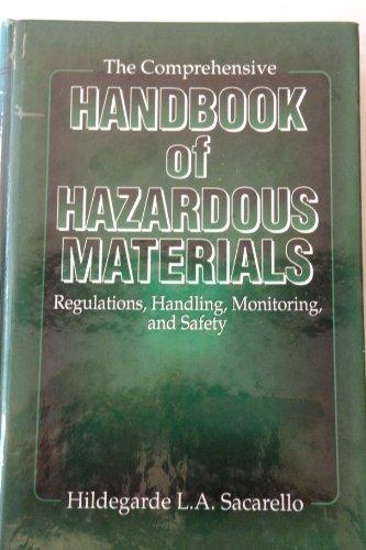 The Comprehensive Handbook of Hazardous Materials: Regulations,: Sacarello, H.L.A.