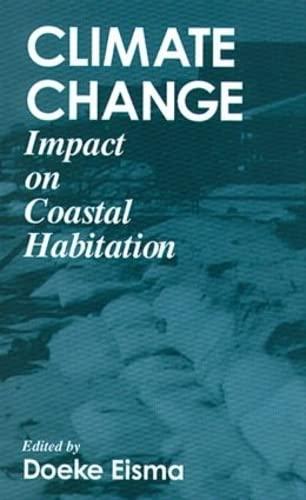 Climate ChangeImpact on Coastal Habitation: Doeke Eisma