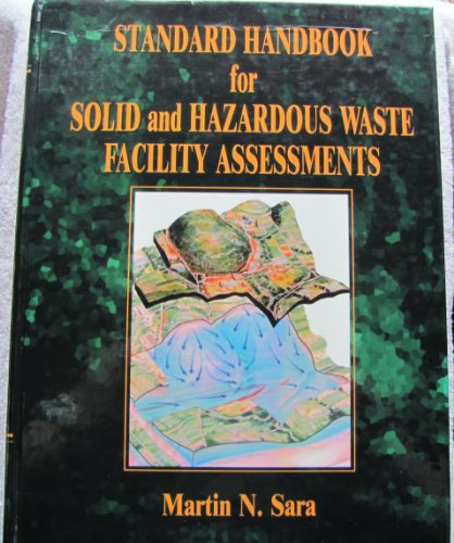9780873713184: Standard Handbook for Solid and Hazardous Waste Facility Assessments