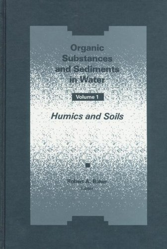 9780873713429: Organic Substances and Sediments in Water, Volume I