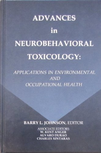 Advances in Neurobehavioral Toxicology: Barry L. Johnson