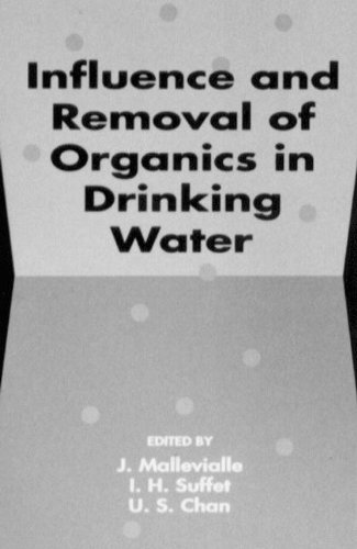 9780873713863: Influence and Removal of Organics in Drinking Water