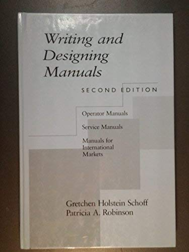 9780873714211: Writing and Designing Manuals, Second Edition