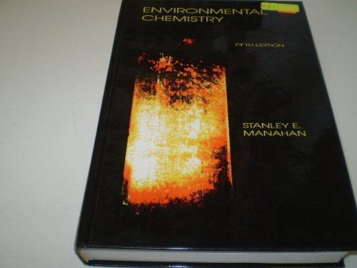 ENVIRONMENTAL CHEMISTRY. Fifth Edition