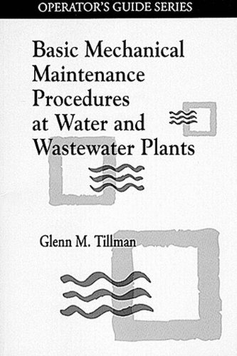 9780873714297: Basic Mechanical Maintenance Procedures at Water and Wastewater Plants (Operator's Guide)