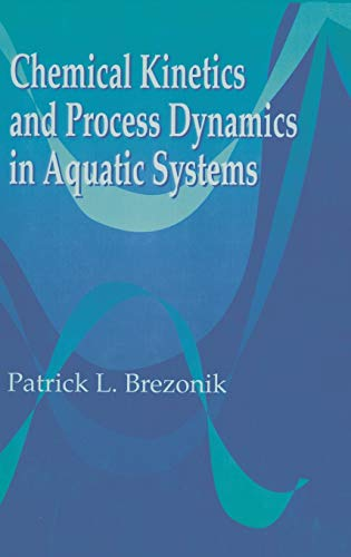 9780873714310: Chemical Kinetics and Process Dynamics in Aquatic Systems
