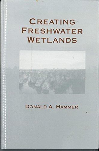 9780873714457: Creating Freshwater Wetlands