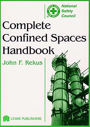 9780873714877: Complete Confined Spaces Handbook