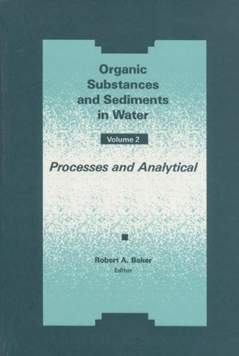 9780873715287: Organic Substances and Sediments in Water, Volume II: Volume 2