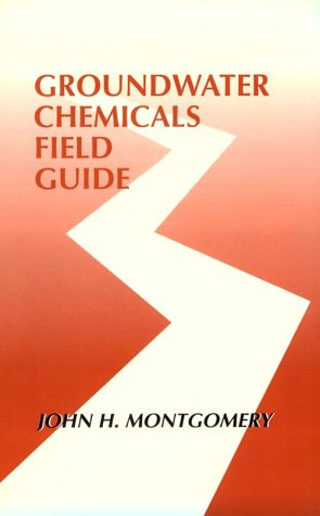 9780873715546: Groundwater Chemicals Field Guide