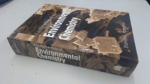 9780873715874: Fundamentals of Environmental Chemistry