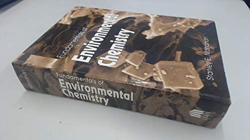 9780873715874: Fundamentals of Environmental Chemistry