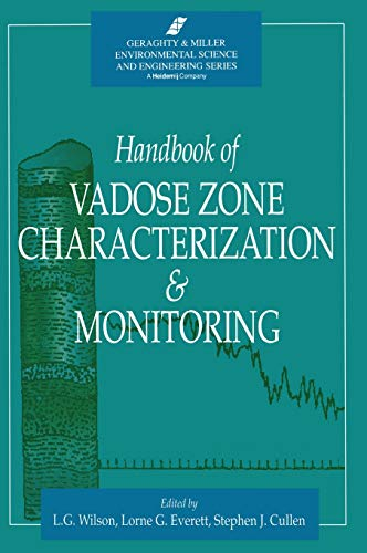 9780873716109: Handbook of Vadose Zone Characterization & Monitoring (Geraghty & Miller Environmental Science and Engineering)
