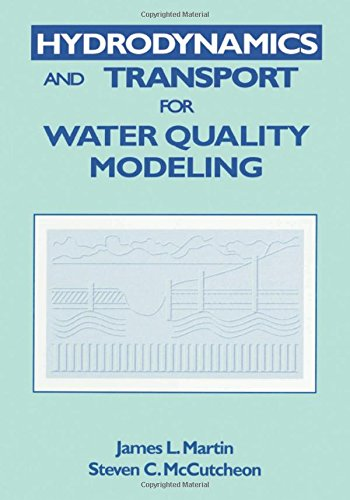 9780873716123: Hydrodynamics and Transport for Water Quality Modeling